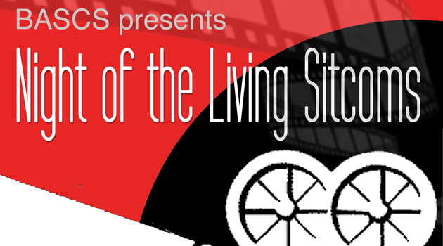 "BASCS presents ""Night of the Living Sitcoms"""