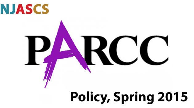NJASCS PARCC Policy for Spring 2015