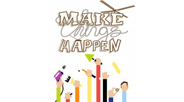 April 22, 2017 Make Things Happen Maker's Festival