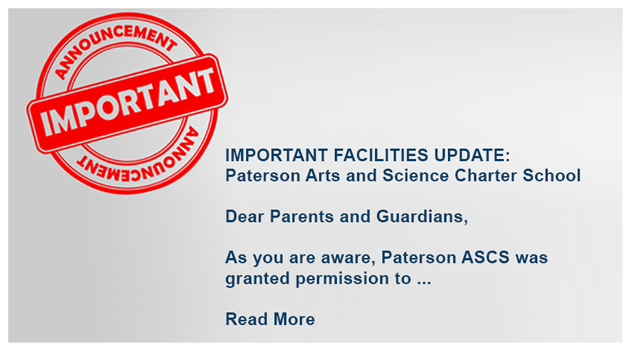 IMPORTANT FACILITIES UPDATE:  Paterson Arts and Science Charter School